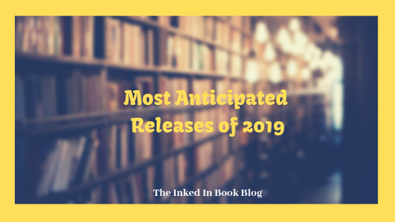 most anticipated releases of 2019